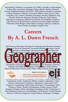 Careers: Geographer A.L. Dawn French