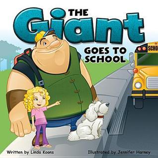 Giant Goes to School Clarissa Means