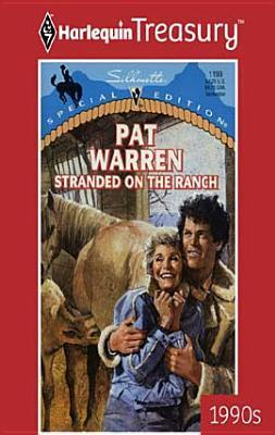 Stranded on the Ranch  by  Pat Warren