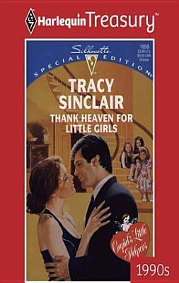Thank Heaven for Little Girls Tracy Sinclair