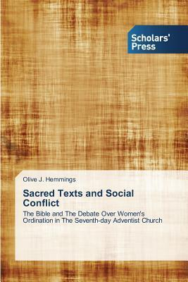 Sacred Texts and Social Conflict  by  Hemmings Olive J