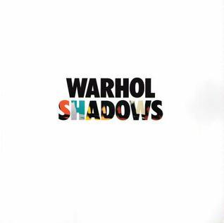 Warhol Shadows The Menil Collection