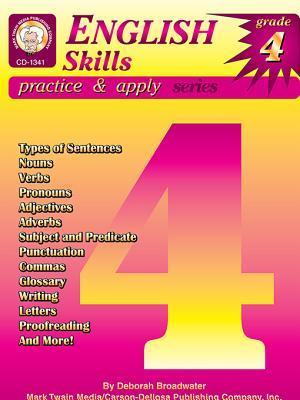 English Skills, Grade 4  by  Deborah White Broadwater