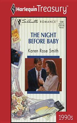 Night Before Baby Karen Rose Smith