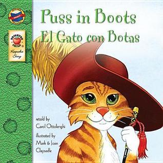 Puss in Boots: El Gato Con Botas  by  Carol Ottolenghi