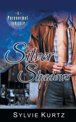Silver Shadows (a Paranormal Romance)  by  Sylvie Kurtz
