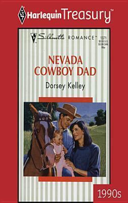 Nevada Cowboy Dad  by  Dorsey Kelley