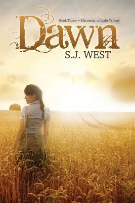 Dawn (Harvester of Light Trilogy) (Volume 3)  by  S.J. West