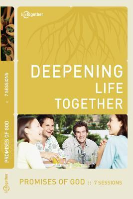 Promises of God (Deepening Life Together) 2nd Edition Lifetogether