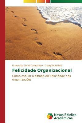 Felicidade Organizacional Tome Campanico Esmeralda