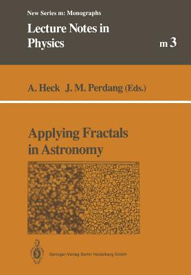 Applying Fractals in Astronomy André Heck