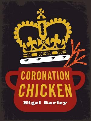 Coronation Chicken Nigel Barley