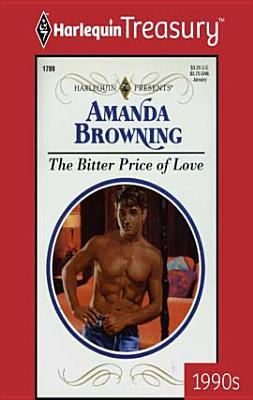 Bitter Price of Love  by  Amanda Browning