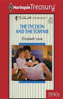 Tycoon and the Townie Elizabeth Lane