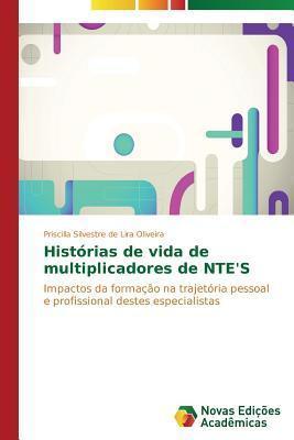 Historias de Vida de Multiplicadores de NTEs Oliveira Priscilla Silvestre De Lira