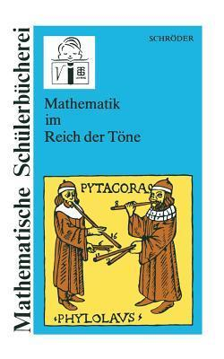 Mathematik im Reich der Töne Eberhard M. Schröder