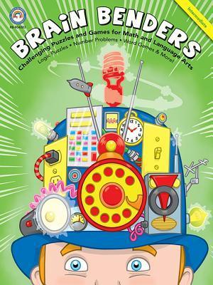 Brain Benders, Grades 3 - 5: Challenging Puzzles and Games for Math and Language Arts  by  Rainbow Bridge Publishing