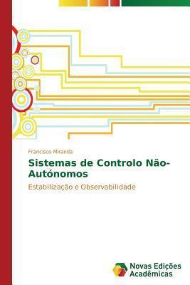 Sistemas de Controlo Nao-Autonomos  by  Miranda Francisco