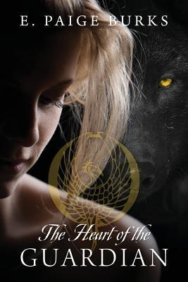 The Heart of the Guardian  by  E. Paige Burks