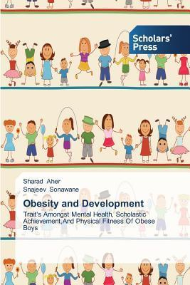 Obesity and Development  by  Aher Sharad