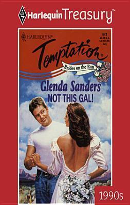 Not This Gal! Glenda Sanders