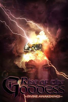 Rise of the Goddess  by  Catherine Stovall