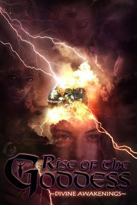 Rise of the Goddess: All Proceeds from the Rise of the Goddess Anthology Will Go to Benefit the Elliott Public Library Catherine Stovall