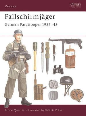 Fallschirmjäger: German Paratrooper 1935-45  by  Bruce Quarrie