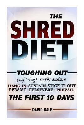 Shred Diet Dave Bale
