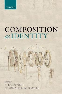 Composition as Identity  by  Aaron J. Cotnoir
