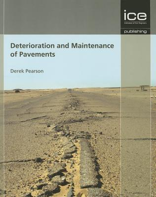Deterioration and Maintenance of Pavements Derek Pearson