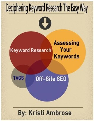 Deciphering Keyword Research The Easy Way Kristi Ambrose