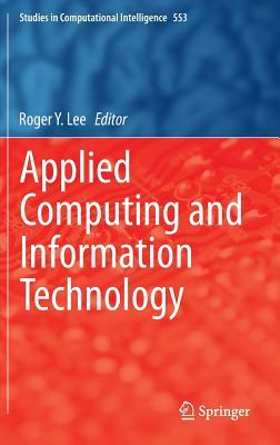 Applied Computing and Information Technology Roger Lee