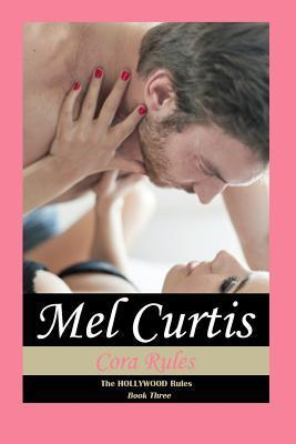 Cora Rules  by  Mel Curtis