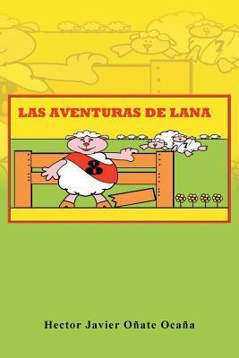 Las Aventuras de Lana  by  Héctor Javier Oñate Ocaña
