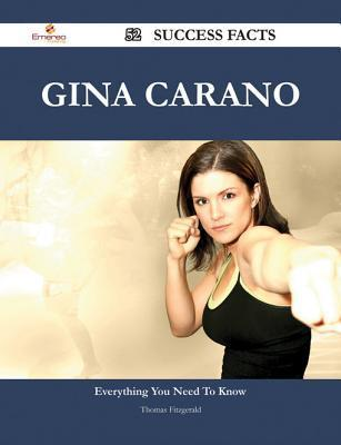 Gina Carano 52 Success Facts - Everything You Need to Know about Gina Carano Thomas Fitzgerald