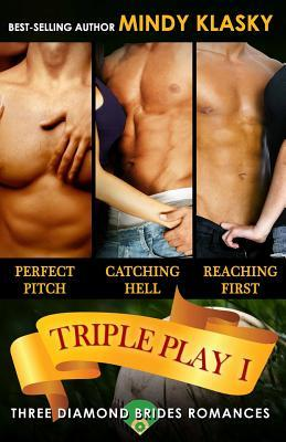 Triple Play I: A Diamond Brides Series Boxed Set (The Diamond Brides, #1-3)  by  Mindy Klasky