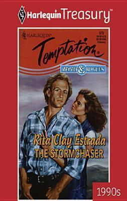 The Stormchaser  by  Rita Clay Estrada