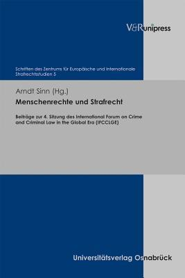 Straffreistellung Aufgrund Von Drittverhalten: Zurechnung Und Freistellung Durch Macht  by  Arndt Sinn