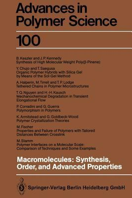 Macromolecules: Synthesis, Order and Advanced Properties K. Armitstead