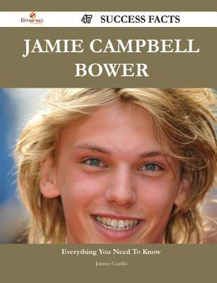 Jamie Campbell Bower 47 Success Facts - Everything You Need to Know about Jamie Campbell Bower Johnny Castillo