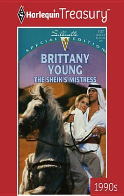 The Sheiks Mistress  by  Brittany Young