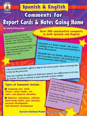 Spanish & English Comments for Report Cards & Notes Going Home, Grades K - 5 Carson-Dellosa Publishing