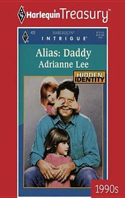 Alias: Daddy Adrianne Lee