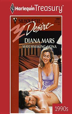 Matchmaking Mona Diana Mars