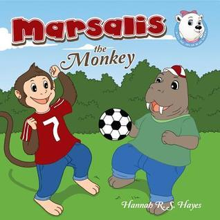 Marsalis the Monkey  by  Hannah R S Hayes