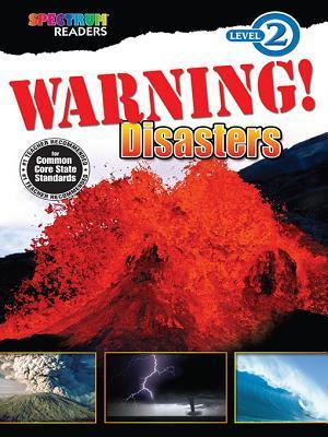 Warning! Disasters: Level 2  by  Carson-Dellosa Publishing