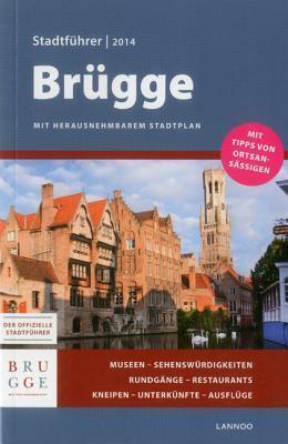 Brugge Stadtfuhrer 2014 - Bruges City Guide 2014  by  Sophie Allegaert