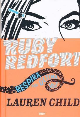 Ruby Redfort 2: Respira Por Ultima Vez Lauren Child