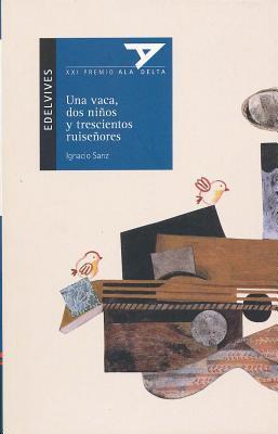 Una Vaca, Dos Ninos y Trescientos Ruisenores con plan lector Ignacio Sanz